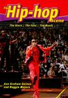 The Hip-Hop Scene: The Stars, the Fans, the Music (Music Scene (Enslow)) Cover Image