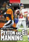 On the Field with...Peyton and Eli Manning Cover Image
