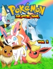 Pokemon Coloring Book Vol 2: Pokemon Coloring Books For Kids. 25 Pages, Size - 8.5