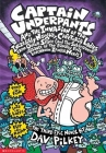 Captain Underpants and the Invasion of the Incredibly Naughty Cafeteria Ladies from Outer Space (and the Subsequent Assault of the Equally Evil Lunchr Cover Image