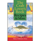 The Crab Lover's Book: Recipes & More Cover Image