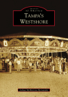 Tampa's Westshore (Images of America) Cover Image
