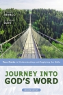 Journey Into God's Word, Second Edition: Your Guide to Understanding and Applying the Bible Cover Image