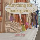 Anything for Thanksgiving? Cover Image