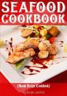Seafood Cookbook: Blank Recipe Cookbook, 7 X 10, 100 Blank Recipe Pages Cover Image