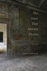 The Door That Always Opens: Poems Cover Image
