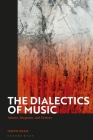 The Dialectics of Music: Adorno, Benjamin, and Deleuze Cover Image