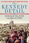The Kennedy Detail: JFK's Secret Service Agents Break Their Silence Cover Image