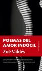 Poemas del Amor Indócil Cover Image