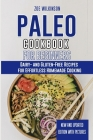 Paleo Cookbook for Beginners: Dairy- and Gluten-Free Recipes for Effortless Homemade Cooking Cover Image