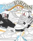 Retro Air Jordan: Shoes: A Detailed Coloring Book for Adults and Kids Cover Image