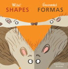 Wild! Shapes/Fasinates! Formas Cover Image