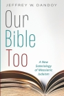 Our Bible Too Cover Image