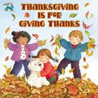Thanksgiving Is for Giving Thanks (Reading Railroad Books) Cover Image