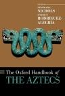 Oxford Handbook of the Aztecs Cover Image