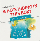 Who's Hiding In This Box? Cover Image