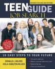Teen Guide Job Search: 10 Easy Steps to Your Future Cover Image