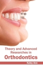 Theory and Advanced Researches in Orthodontics Cover Image