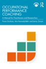 Occupational Performance Coaching: A Manual for Practitioners and Researchers Cover Image