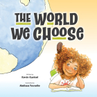 The World We Choose Cover Image