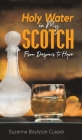 Holy Water in My Scotch Cover Image