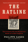 The Ratline: The Exalted Life and Mysterious Death of a Nazi Fugitive Cover Image