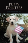 Puppy Pointers: Wit and Wisdom for Puppies of All Ages Cover Image
