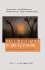 Das Bild Der Natur in Der Romantik: Kunst ALS Philosophie Und Wissenschaft Cover Image