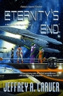 Eternity's End: A Novel of the Star Rigger Universe Cover Image