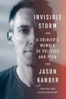 Invisible Storm: A Soldier's Memoir of Politics and PTSD Cover Image