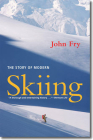 The Story of Modern Skiing Cover Image