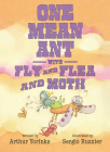 One Mean Ant with Fly and Flea and Moth Cover Image