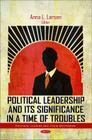 Political Leadership and Its Significance in a Time of Troubles Cover Image