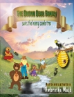 The Brown Bear Family: saves the honey comb tree Cover Image