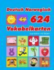 Deutsch Norwegisch 624 Vokabelkarten aus Karton mit Bildern: Wortschatz karten erweitern grundschule für a1 a2 b1 b2 c1 c2 und Kinder Cover Image
