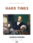 Hard Times / Charles Dickens / World Literature Classics / Illustrated with doodles Cover Image