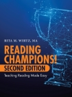 Reading Champions! Second Edition: Teaching Reading Made Easy Cover Image