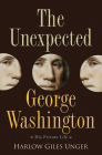 The Unexpected George Washington: His Private Life Cover Image