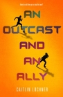 An Outcast and an Ally (A Soldier and a Liar Series #2) Cover Image