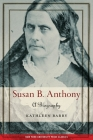 Susan B. Anthony: A Biography Cover Image