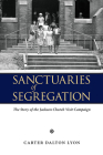 Sanctuaries of Segregation: The Story of the Jackson Church Visit Campaign Cover Image