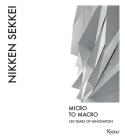 Nikken Sekkei: Micro to Macro Cover Image