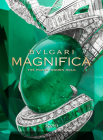 Bulgari Magnifica: A Deeper Sense of Womanhood Cover Image
