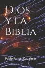 Dios y la Biblia: Mensajes cristianos de crecimiento espiritual Cover Image