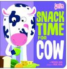 Snack Time for Cow (Hello Genius) Cover Image