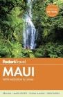 Fodor's Maui: With Molokai & Lanai (Fodor's Maui (W/Molokai & Lanai)) Cover Image