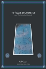 19 Years to Johnston: And The Knife Left Behind. Cover Image