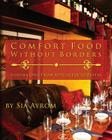 Comfort Food Without Borders: Volume One: From Appetizers to Pastas Cover Image
