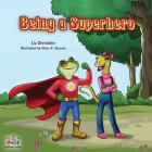 Being a Superhero Cover Image