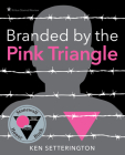 Branded by the Pink Triangle Cover Image